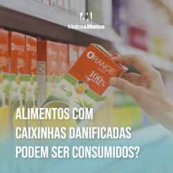Alimentos com caixas danificadas podem ser consumidos?