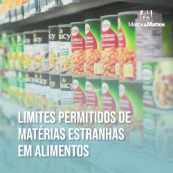 Limites permitidos de matérias estranhas nos alimentos