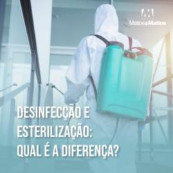 Desinfecção e esterilização: qual a diferença?