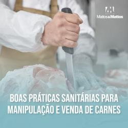 Boas práticas sanitárias para manipulação e venda de carnes