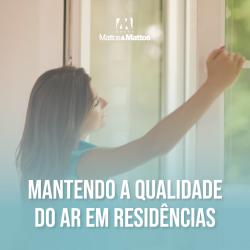 Mantendo a qualidade do ar em residências