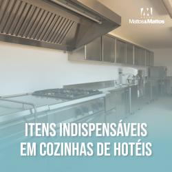 Itens indispensáveis em cozinhas de hotéis
