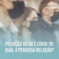 Poluição do ar e Covid-19: qual a perigosa relação?