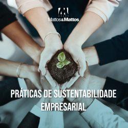 Práticas de sustentabilidade empresarial