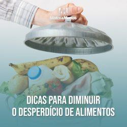 Dicas para diminuir o desperdício de alimentos